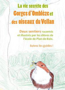 Découverte la vie secrète des Gorges d'Omblèze et des oiseaux du Vellan