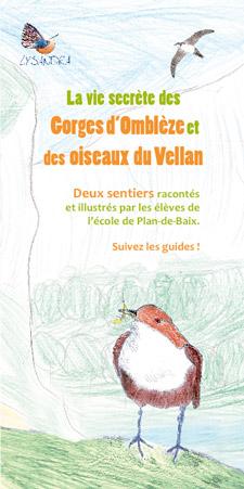 La vie secrète des Gorges d'Omblèze et des oiseaux du Vellan